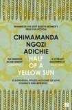 Chimamanda Ngozi Adichie - Half of a Yellow Sun.
