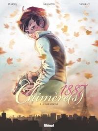 Christophe Pelinq - Chimère(s) 1887 - Tome 05 - L'Ami Oscar.