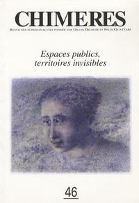 Nabile Farès et Kamel Khélif - Chimères N° 46, Printemps 200 : Espaces publics, territoires invisibles.