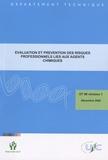 Chimie Promotion - Evaluation et prévention des risques professionnels liés aux agents chimiques - DT 80 révision 1, Décembre 2008.
