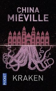 China Miéville - Kraken - Une anatomie.