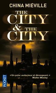 China Miéville - The City & the City.