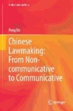 Chinese Lawmaking: From Non-communicative to Communicative.