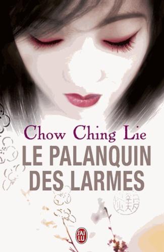Ching-Lie Chow - Le Palanquin des Larmes.