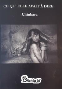 Chinkara - Ce qu'elle avait à dire.