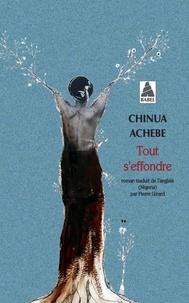 Chinua Achebe - Tout s'effondre.