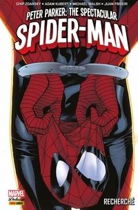 Chip Zdarsky - Peter Parker : The Spectacular Spider-Man (2017) T01 - Recherché.