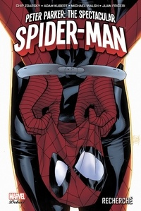 Chip Zdarsky et Adam Kubert - Peter Parker : The Spectacular Spider-Man Tome 1 : Recherché.