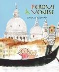 Chisato Tashiro - Mimi & Piggi - Perdus à Venise.