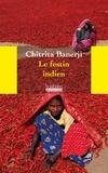 Chitrita Banerji - Le festin indien - Une odyssée à la découverte des mets et de la culture du pays des épices.