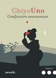Chiyo Uno - Confession amoureuse.