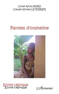 Chloé Aïcha Boro et Claude Nicolas Leterrier - Paroles d'orpheline.
