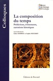 Chloé Andrieu et Sophie Houdart - La composition du temps - Prédictions, événements, narrations historiques.