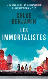 Chloe Benjamin - Les immortalistes.