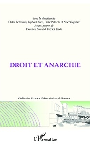 Chloé Bertrand et Raphaël Brett - Droit et anarchie.