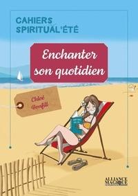 Chloé Bonfill - Enchanter son quotidien.