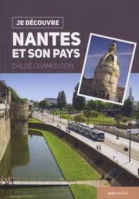 Chloé Chamouton - Je découvre Nantes et son pays.