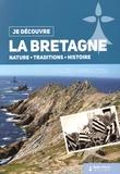Chloé Chamouton - La Bretagne - Nature, traditions, histoire.