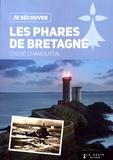 Chloé Chamouton - Les phares de Bretagne.