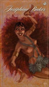 Chloé Cruchaudet - Joséphine Baker - Une icône de l'exotisme ; Une Américaine à Paris. 2 CD audio