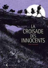 Chloé Cruchaudet - La Croisade des Innocents.