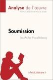 Chloé De Smet et Lucile Lhoste - Soumission de Michel Houellebecq (Analyse de l'ouvre).