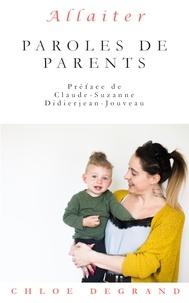 Chloé Degrand - Allaiter - Paroles de parents.