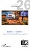 Chloé Delaporte - Les cahiers du CIRCAV N° 26 : Cinéma et Internet : représentations, circulations, réceptions.