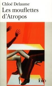 Chloé Delaume - Les mouflettes d'Atropos.