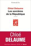 Chloé Delaume - Les sorcières de la République.