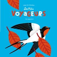 Chloé Du Colombier - Les p'tits voyageurs - La migration des oiseaux.