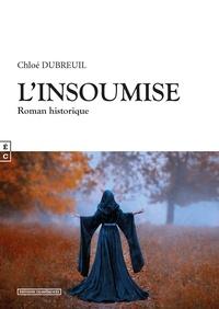 Chloé Dubreuil - L'insoumise.