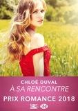 Chloé Duval - A sa rencontre.