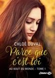 Chloé Duval - Parce que c'est toi.