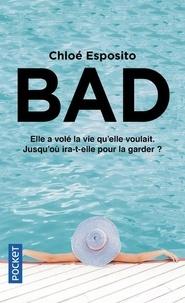 Chloé Esposito - Bad Tome 2 : .