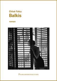 Chloé Falcy - Balkis.