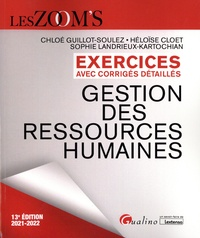 Chloé Guillot-Soulez et Héloïse Cloet - Exercices avec corrigés détaillés Gestion des ressources humaines.