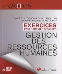 Chloé Guillot-Soulez et Héloïse Cloet - Gestion des ressources humaines - Exercices avec corrigés détaillés.