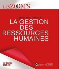Chloé Guillot-Soulez - La gestion des ressources humaines.