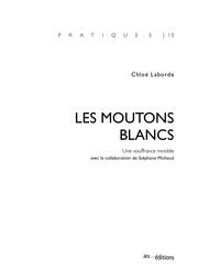 Chloé Laborde - Les moutons blancs - Une souffrance invisible.