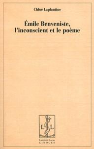 Chloé Laplantine - Emile Benveniste, l'inconscient et le poème.