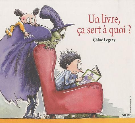 Chloé Legeay - Un livre, ça sert à quoi ?.