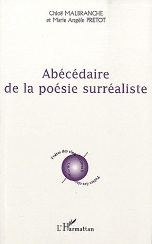 Chloë Malbranche et Marie Angèle Prétot - Abécédaire de la poésie surréaliste.
