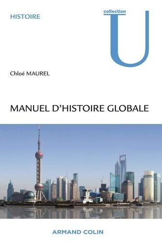 """Manuel d'histoire globale. Comprendre le """"global turn"""" des sciences humaines"""
