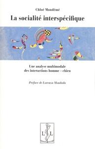 Chloé Mondémé - La socialité interspécifique - Une analyse multimodale des interactions homme-chien.