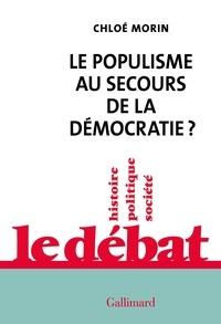 Chloé Morin - Le populisme au secours de la démocratie?.