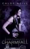 Chloe Neill - Charmfall - A Novel of the Dark Elite.
