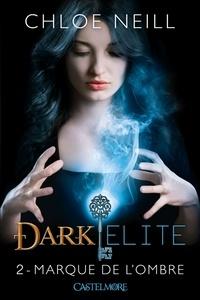 Dark Elite Tome 2 - Chloe Neill pdf epub