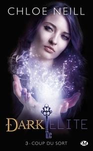 Dark Elite Tome 3 - Chloe Neill pdf epub
