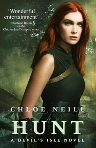 Chloe Neill - The Hunt - A Devil's Isle Novel.